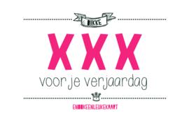 dikke XXX voor je verjaardag - Wenskaart
