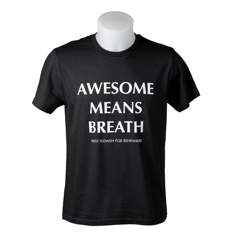 T-Shirt - AWESOME MEANS BREATH - Zwart
