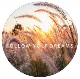 Muurcirkel Follow your dreams 60 cm, Label-R