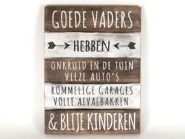 Houten tekstbord GOEDE VADERS