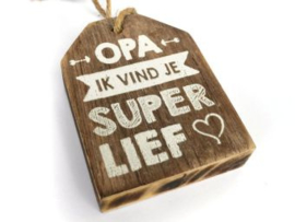 Houten label Opa superlief, taupe