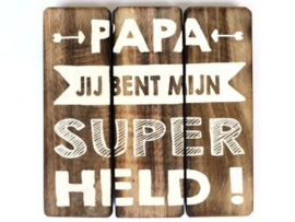Houten onderzetter/tekstbordPAPA SUPERHELD, naturel