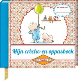 Mijn crèche- en oppasboek, Pauline Oud