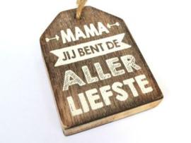 Houten label Mama allerliefste, taupe