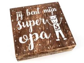 Houten tekstblok SUPER OPA