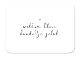 Ansichtkaart Welkom klein bundeltje geluk.