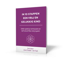 Boek: In 10 stappen een vrij en gelukkig kind