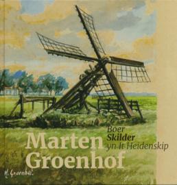 Marten Groenhof Boer Skilder yn It Heidenskip en De Krúspôllen