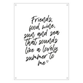 Tuinposter | Friends food, wine, sun and sea