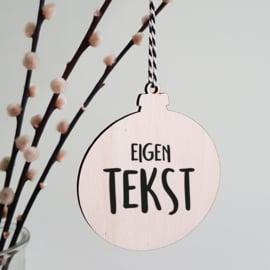 Kerstbal hout | Eigen tekst
