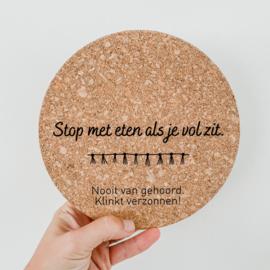 Stop met eten.