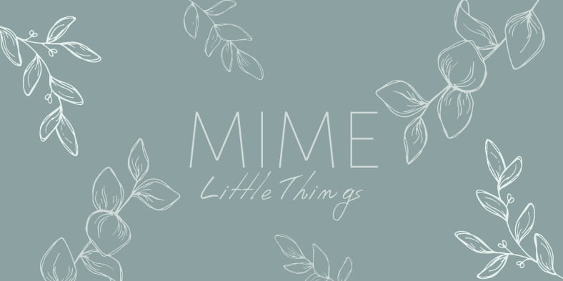 Mime Little Things
