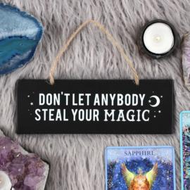Laat niemand je magie stelen