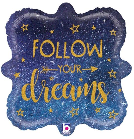 Folieballon 'Follow your Dreams' - 45 cm