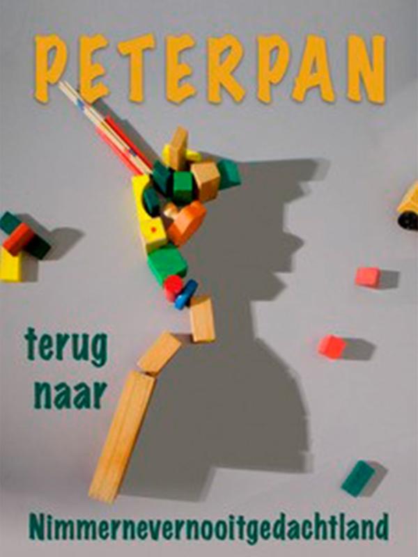 Peter Pan terug naar nimmernevernooitgedachtland (toneel 4+)