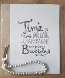 Card Time to drink Champagne met armband