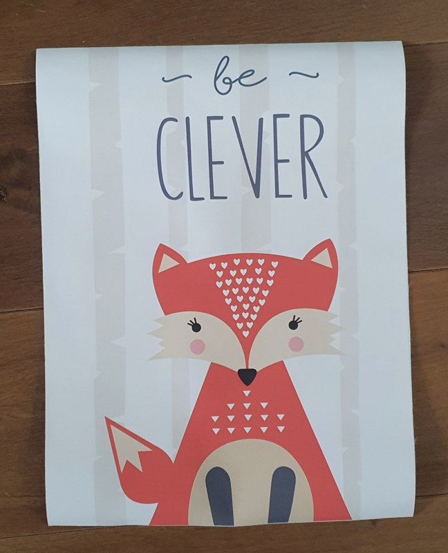 Poster Fox Be Clever