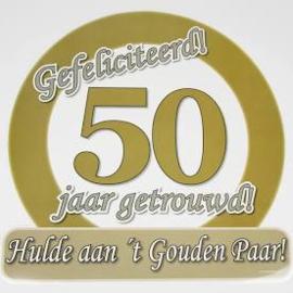 Huldeschild - Verkeersbord 50 jarig jubileum