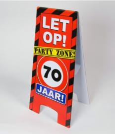 Warning Sign - 70 Jaar