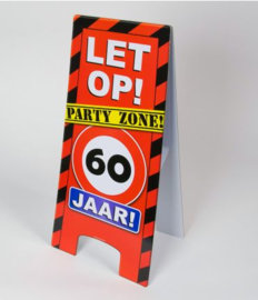 Warning Sign - 60 Jaar
