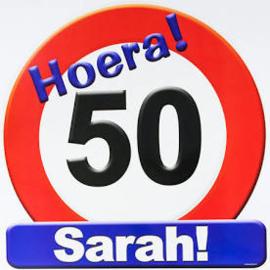 Huldeschild - Verkeersbord 50 sarah