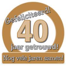 Huldeschild - Verkeersbord 40 jarig jubileum