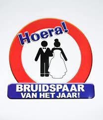 Huldeschild - Verkeersbord Bruidspaar van het jaar
