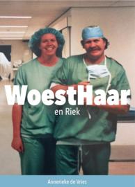 WoestHaar en Riek
