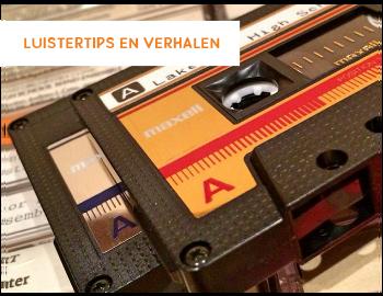 cassettebandje tips en verhalen