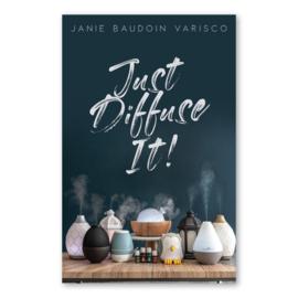 Just Diffuse It! - Janie Baudoin Varisco