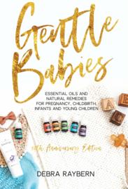 Gentle Babies - Debra Raybern (10th Anniversary Edition)