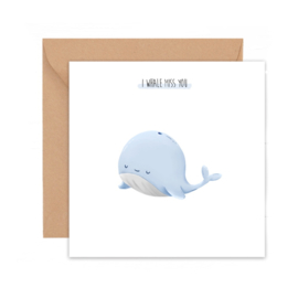 I whale miss you