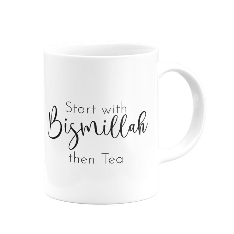 Start with Bismillah then tea