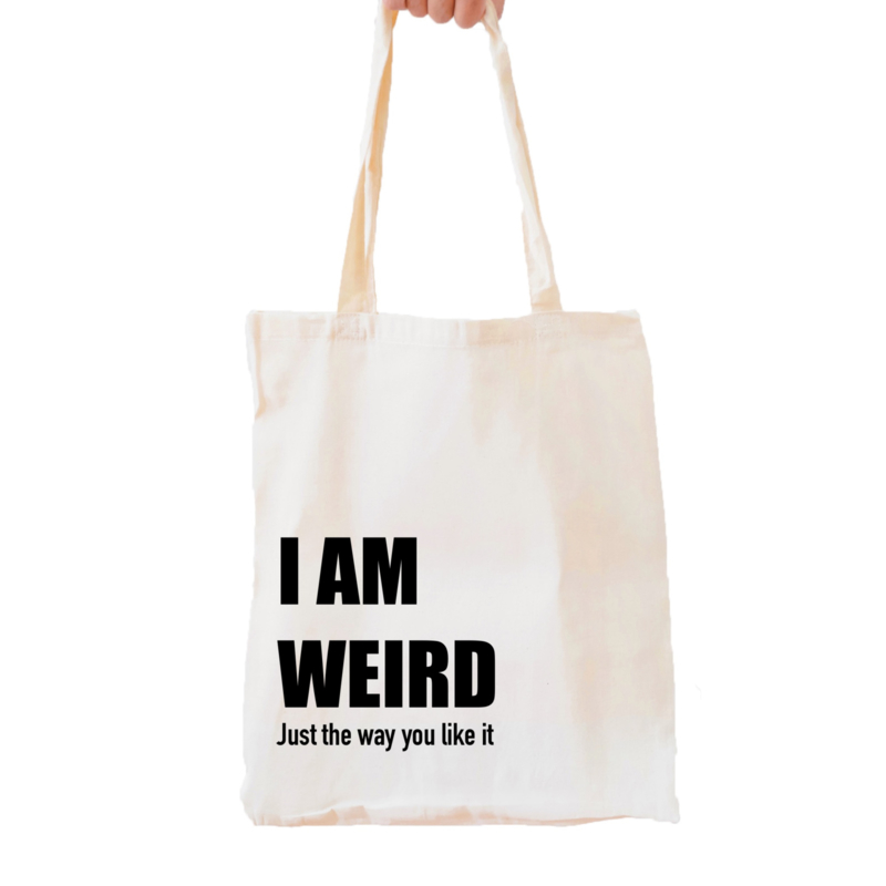 I AM WEIRD just the way you like it