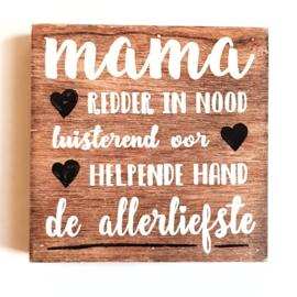 Mama, de liefste.