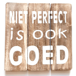 Niet perfect.