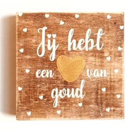 Hart van Goud.