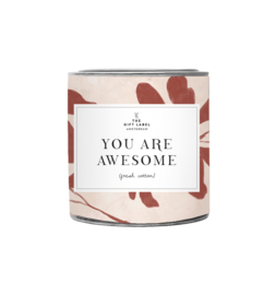 The Gift label - BIG CANDLE - You are awesome