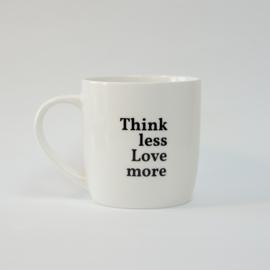 A&G MOK: Think less Love more