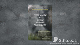 Field guide to ghosthunting techniques (Engels)