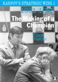 Karpov's strategic wins 1. The Making of a Champion.
