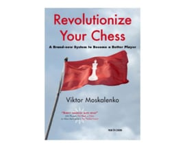 Revolutionize Your Chess