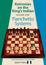Kotronias on the King's Indian Fianchetto Systems