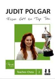 Judit Polgar Teaches Chess 2