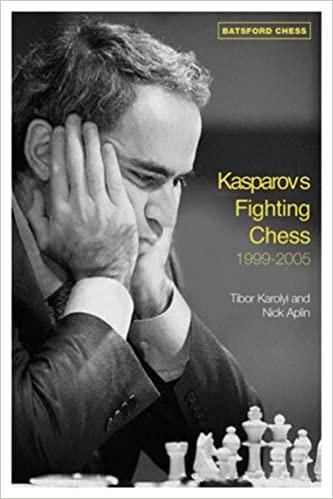 Kasparov's Fighting Chess 1999-2005