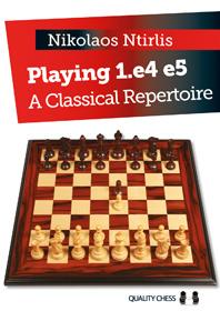 Playing 1.e4 e5 - A Classical Repertoire