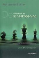 De wereld van de schaakopening deel 2 Flankspelen