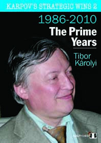 Karpov's strategic wins 2. The Prime Years.