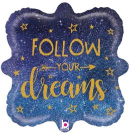 Folie Ballon Follow Your Dreams (leeg)