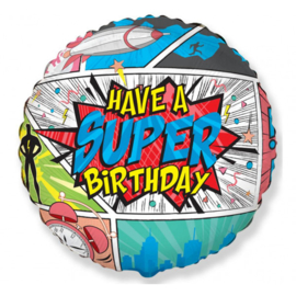 Folie Ballon Have a Super Birthday Comic (leeg)